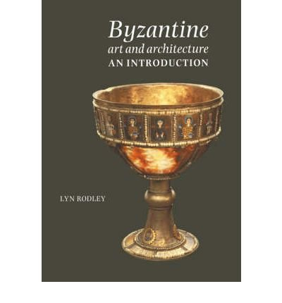 [(Byzantine Art and Architecture: An Introduction )] [Author: Lyn Rodley] [Jan-2005] ebook