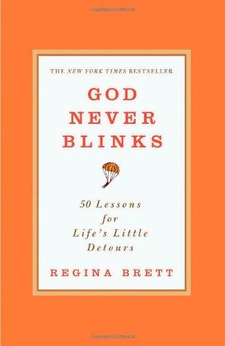 god-never-blinks-50-lessons-for-lifes-little-detours