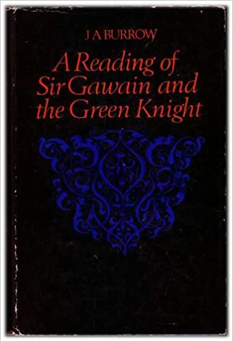 A reading of sir gawain and the green knight j a burrow a reading of sir gawain and the green knight j a burrow 9780710011442 amazon books fandeluxe Image collections