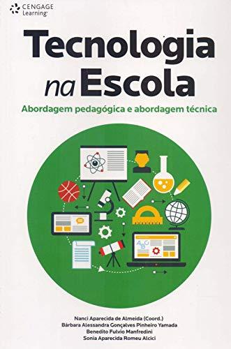 Tecnologia na escola: Abordagem pedagógica e abordagem técnica
