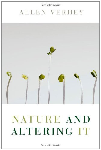 Nature and Altering It