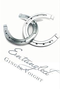 Entangled (The Fullerton Family Saga Book 2) by [Voight, Ginger]