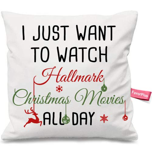 FavorPlus Pillowcase I Just Want to Watch Hallmark Christmas Movies All Day Pillow Cases Square Cushion Cover Design Bedroom Sofa Couch Pillow Sham 16X16 Inches]()