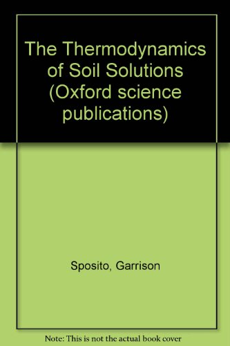 The Thermodynamics of Soil Solutions (Solution Soil)