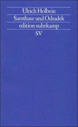 Samthase und Odradek: Versuche (edition suhrkamp)