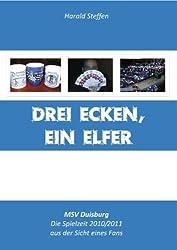 Drei Ecken, ein Elfer: MSV Duisburg - Die Saison 2010/2011