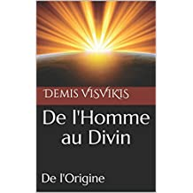 De l'Homme au Divin: De l'Origine (French Edition)