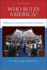 Who Rules America? Challenges to Corporate and Class Dominance Paperback