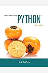 Starting Out with Python (4th Edition) Paperback