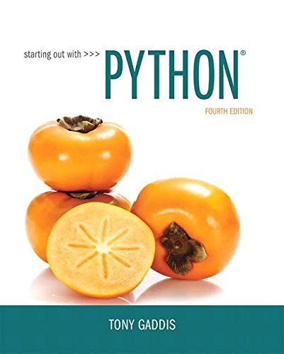 Starting Out with Python (4th Edition) by Pearson