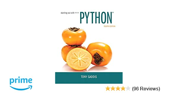 Starting out with python 4th edition 0000134444329 computer starting out with python 4th edition 0000134444329 computer science books amazon fandeluxe Images