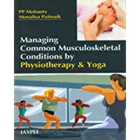 Managing Common Musculoskeletal Conditions By Physiotherapy & Yoga