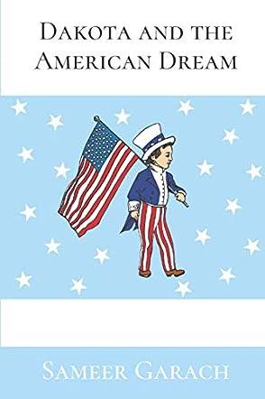 Dakota and the American Dream