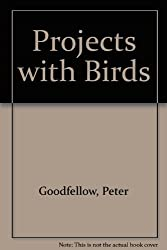 Projects with Birds