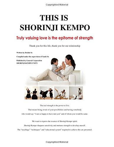 This Is Shorinji Kempo  Truly Valuing Love Is The Epitome Of Strength