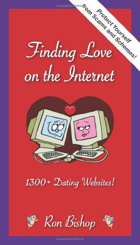 Finding Love on the Internet: 1300+ Dating Websites!