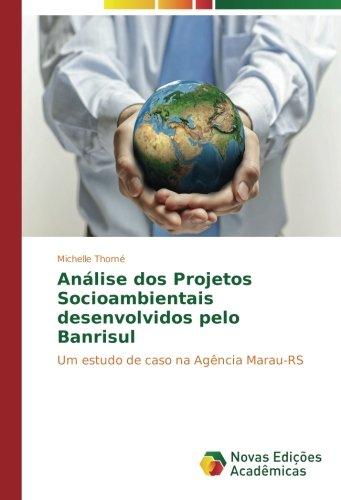 analise-dos-projetos-socioambientais-desenvolvidos-pelo-banrisul-um-estudo-de-caso-na-agencia-marau-