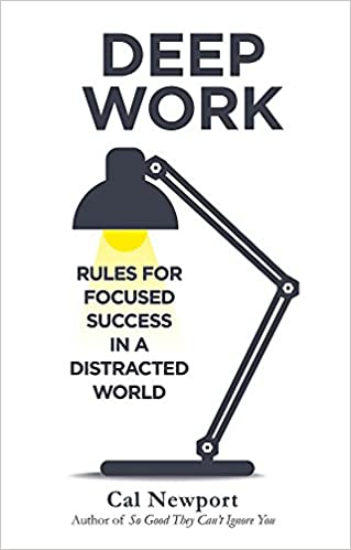 e659f21946 Deep Work: Rules for Focused Success in a Distracted World: Amazon ...