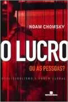 O lucro ou as pessoas? - 9788528609356 - Livros na Amazon