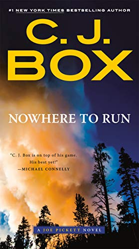 Nowhere to Run (A Joe Pickett Novel Book 10) (No Where To C)