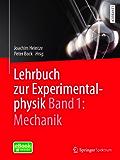 Lehrbuch zur Experimentalphysik Band 1: Mechanik