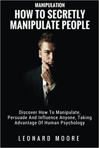 INFLUENCE: How To Secretly Influence People With Psychology