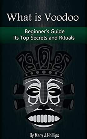 What Is Voodoo >> What Is Voodoo Beginner S Guide Discover Its Top Secret Spells And Rituals Vodoo Voodo Voodoo Spells Voodoo Magic Is Voodoo Real Voodoo For