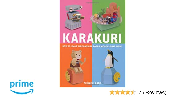 Karakuri How To Make Mechanical Paper Models That Move Keisuke