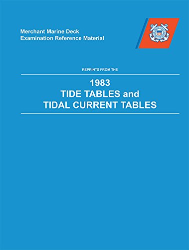 Merchant Marine Deck Examination Reference Material: Reprints from the Tide Tables & Tidal Currents Tables