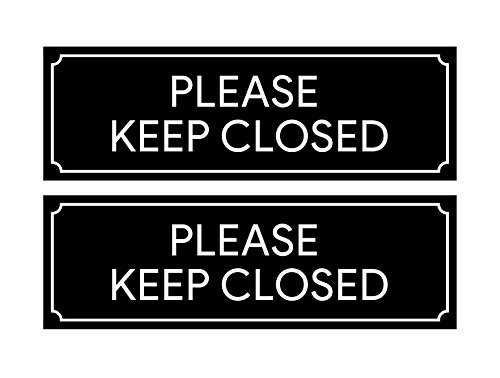 "Please Keep Closed Sign | Stickers for Workplace, Doors, Restricted Areas, Garages 8.5"" x 2.75"" (Set of 2) from Sutter Signs"