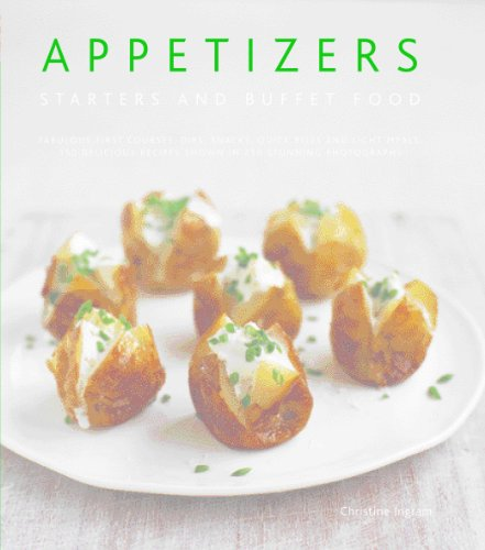 Appetizers, Starters and Buffet Food by Chrstine  Ingram