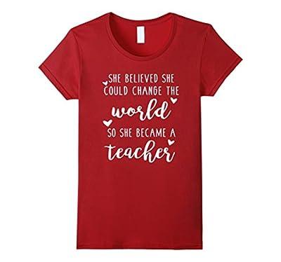 Teacher Changed The World Funny Teacher Shirt
