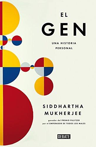 El gen/The Gene: An Intimate History: Una historia personal (Spanish Edition)