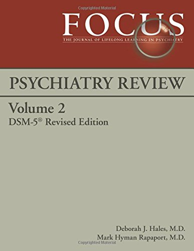 Focus Psychiatry Review, Dsm-5: Dsm-5