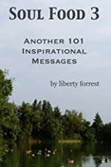 Soul Food 3:  Another 101 Inspirational Messages Paperback