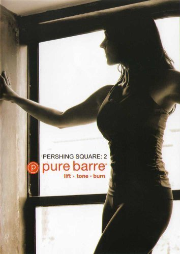 Pure Barre: Pershing Square 2: Ballet, Dance, Pilates Fusion Workout by...