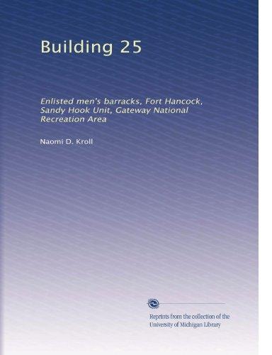 Building 25: Enlisted men's barracks, Fort Hancock, Sandy Hook Unit, Gateway National Recreation Area (Gateway National Recreation Area Sandy Hook Unit)