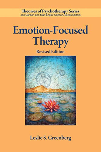 Emotion-Focused Therapy (Theories of Psychotherapy Series®)