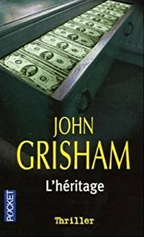 L'héritage par Grisham