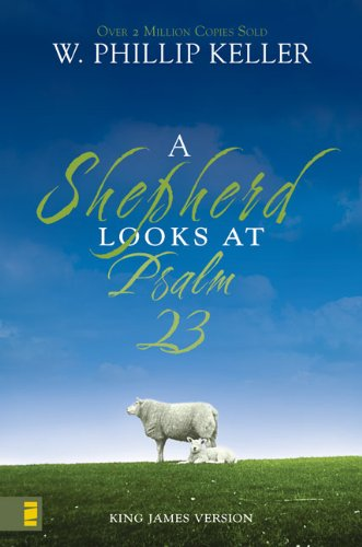(A Shepherd Looks at Psalm 23)