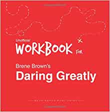 Workbook for Brene Brown's Daring Greatly (Unofficial): Book Nerds Publishing: 9781514376492