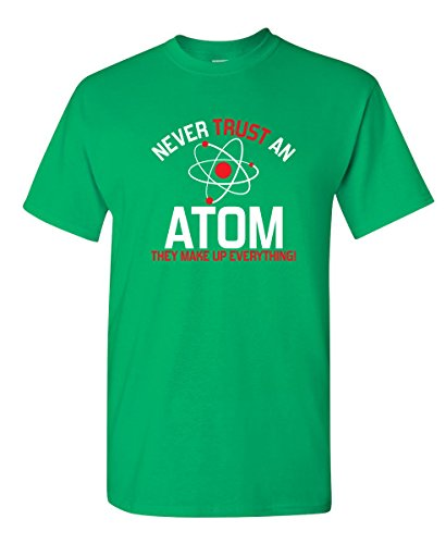 Never Trust an Atom Graphic Novelty Youth Sarcastic Funny T Shirt YL Irish