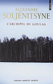 L'archipel du goulag : essai d'investigation littéraire : 1918-1956