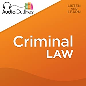 Criminal Law Outline Audiobook