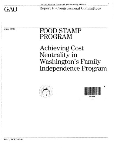 Food Stamp Program: Achieving Cost Neutrality in Washington's Family Independence Program