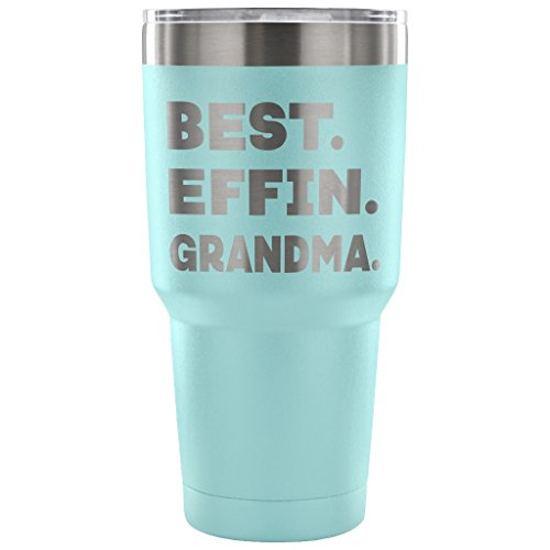 ArtsyMod BEST EFFIN GRANDMA Premium Vacuum Tumbler, Funny Gift for Grandmother From Granddaughter, Grandson! Unique Humorous Gift, Attractive Water Tumbler, 30oz. (Light Blue)