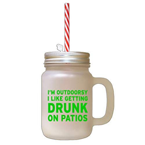 Style In Print Green Outdoorsy Getting Drunk On Patios Frosted Glass Mason Jar with Straw