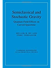 Semiclassical and Stochastic Gravity: Quantum Field Effects on Curved Spacetime