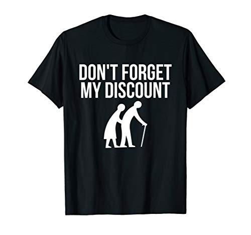 (Senior Citizen Shirt Discount Elderly Old People Funny Gift)