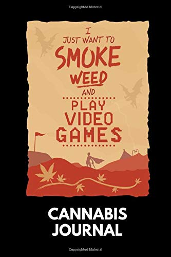 Cannabis Journal: Cannabis Review & Rating Journal / Log Book. Smoke Weed & Video Games. Great Cannabis Accessories & Novelty Gift Idea for medical & personal cannabis tasting. Canna 2 Love Publishing